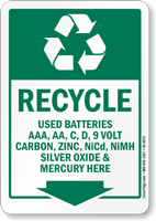 Recycle Used Batteries Carbon Zinc Mercury Here Sign