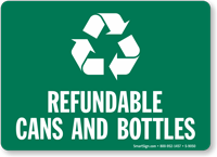 Refundable Cans And Bottles With Recycle Symbol Sign