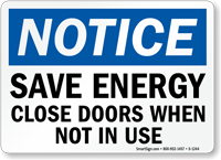 Notice Save Energy Close Doors Sign