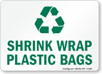 Shrink Wrap Plastic Bags Recycle Sign