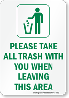 Take All Trash With You When Leaving Sign