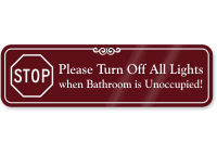 Turn Off All Lights When Bathroom Unoccupied Sign