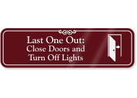 Close Door And Turn Off Lights Wall Sign