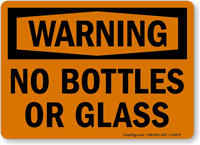 Warning No Bottles Glasses Sign