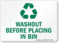 Washout Before Placing In Bin Recycle Sign