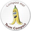 Pedro Banana, Compost Me Button with Graphic