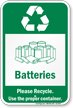 Batteries Please Recycle Sign