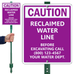Custom Caution Reclaimed Water Line, No Digging Sign