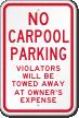 No Carpool Parking Violators Towed Away Sign