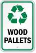 Wood Pallets With Recycle Symbol Recycling Sign