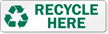 Recycle Here Label