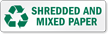 Shredder And Mixed Paper Recycling Label