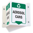 Aerosol Cans Projecting Recycling Sign