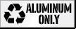 Aluminum Only Dumpster Stencil
