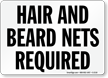 Hair and Beard Nets Required Sign