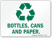 Bottles, Cans And Paper Recycle Sign
