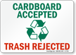 Cardboard Accepted Trash Rejected Sign
