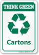 Cartons (with Recycle Symbol) Think Green Sign