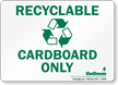 GoGreen Recyclable Cardboard Only (With Symbol) Sign