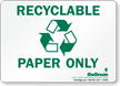 GoGreen Recyclable Paper Only (With Symbol) Sign
