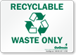 GoGreen Recyclable Waste Only (With Symbol) Sign