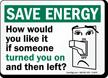 Humorous Save Energy Sign
