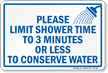 Limit Shower Time to Conserve Water Sign