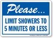 Limit Showers To 5 Min Or Less Sign