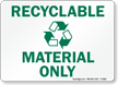 Recyclable Material Sign