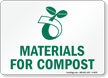 Materials For Compost With Compost Symbol Sign