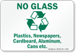 No Glass Plastics Newspapers Recycle Sign