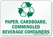 Paper, Cardboard, Commingled Beverage Containers Sign