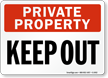 Private Property: Keep Out