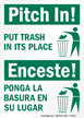 Pitch In! Put Trash Sign Bilingual