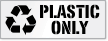 Plastic Only Dumpster Stencil