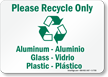 Please Recycle Only Aluminum Sign