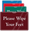 Please Wipe Your Feet ShowCase Wall Sign