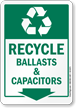 Recycle Ballasts And Capacitors Sign With Down Arrow