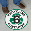 Recycling Container -6 Floor Sign