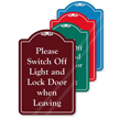 Switch Off Light When Leaving ShowCase Sign