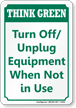 Turn Off Unplug When Not In Use Sign