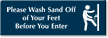 Wash Sand Off OF Your Feet Enter Sign