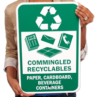 Commingled Recyclables - Paper, Cardboard, Beverage Containers Signs