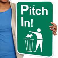 Pitch In Waste Sign
