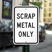 Scrap Metal Only Recycle Signs