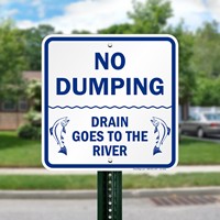 Drains Goes To The River No Dumping Signs