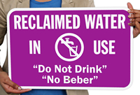Bilingual Reclaimed Water Do Not Drink Signs