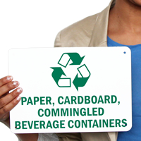 Paper, Cardboard, Commingled Beverage Containers Signs