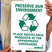 Preserve Our Environment Place Recyclable Products In Containers Signs