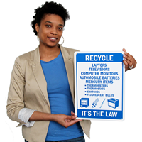 Recycle It's the Law Signs